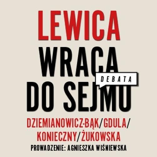 DEBATA: Lewica wraca do Sejmu