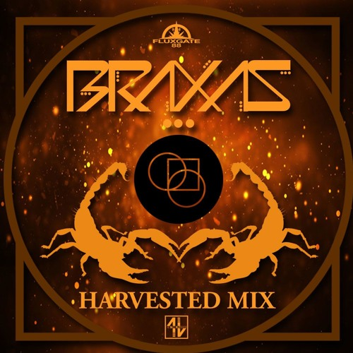 Harvest Mix by Braxas - The 6th Annual Scorpio Harvest - Resurgent!