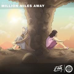 Million Miles Away: Original + Acoustic + Remix EP
