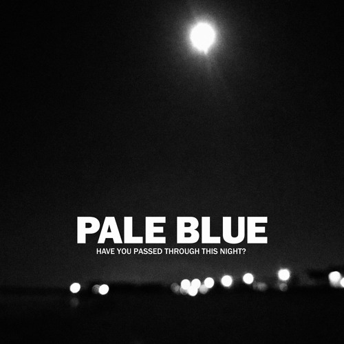 EXCLUSIVE: Pale Blue - Eyes [2MR]