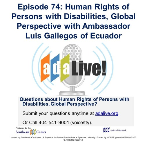 Episode 74: Human Rights of Persons with Disabilities, with Ambassador Luis Gallegos of Ecuador