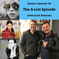 S2E18: The A-List Episode (with Scott Sherratt)