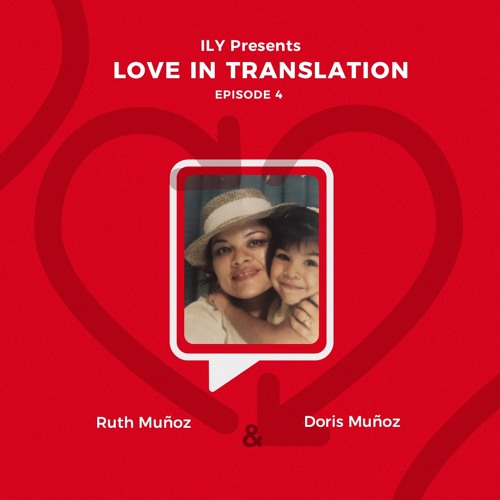Episode 4: Doris Muñoz & Ruth Muñoz