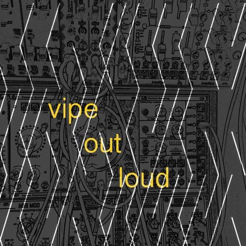 Joya-Vipe Out loud