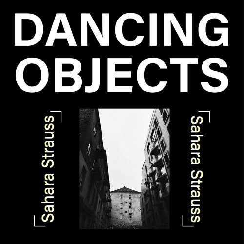 Dancing Objects'008 || Sahara Strauss