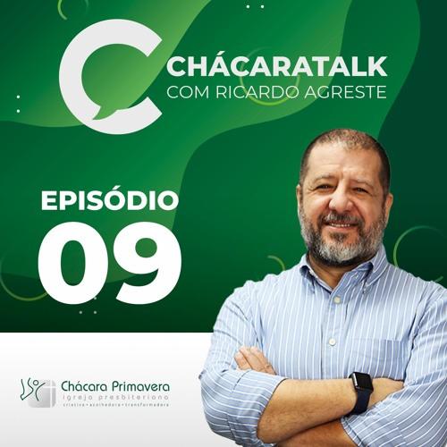 ChacaraTalk 09 - Identidade e Relevância