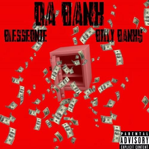BlessedNie X Billy Banks$ ( Da Bank)
