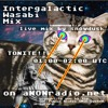 Download Intergalactic Wasabi Mix - Live Mix by snowdusk - aNONradio.net - Ep 703 - 2019/11/06 Mp3