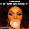 Dj XS - 70'S 80's Funk Mix - 70s & 80s Funky Vibes Mixtape