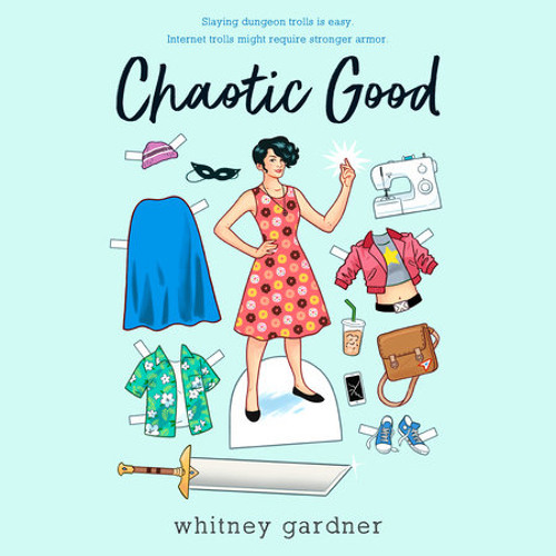 Chaotic Good by Whitney Gardner, read by Patricia Santomasso