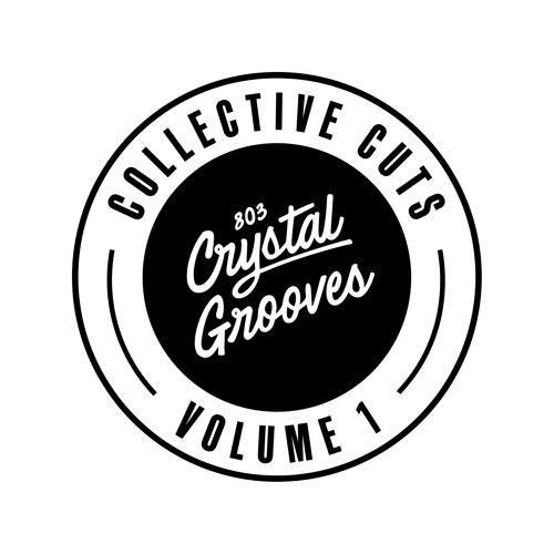 803 Crystal Grooves Collective Cuts Volume 1