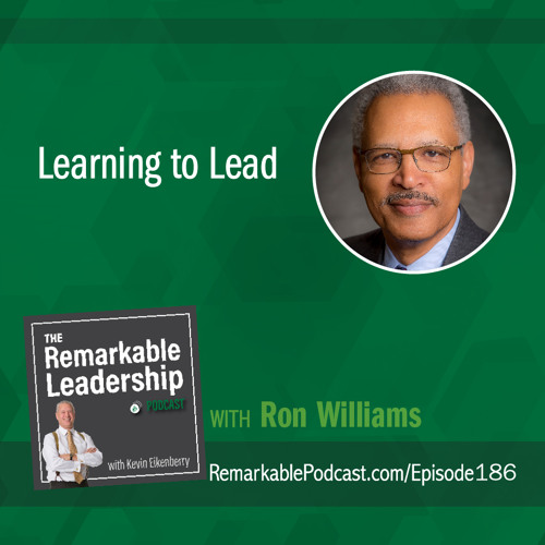Learning to Lead with Ron Williams