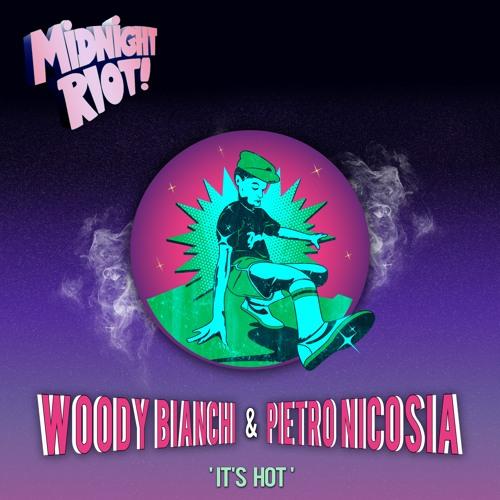 Woody Bianchi & Pietro Nicosia - It's Hot (MP3 Snippet)