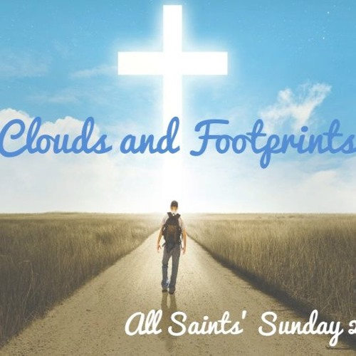 2019-11-03: All Saints' Day - Clouds and Footprints