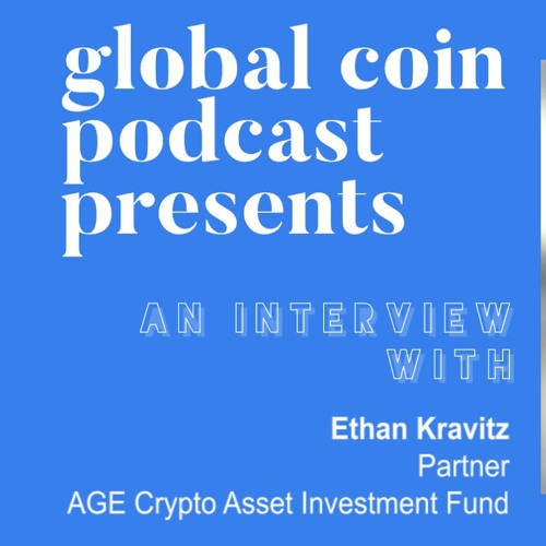 Partner at AGE Crypto Ethan Kravitz on the Crypto Hedge Funds, From CTO to Investor and LP Capital