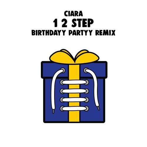 Ciara Ft. Missy Elliott - 1, 2 Step (Birthdayy Partyy Remix) 🎁 Free Download 🎁