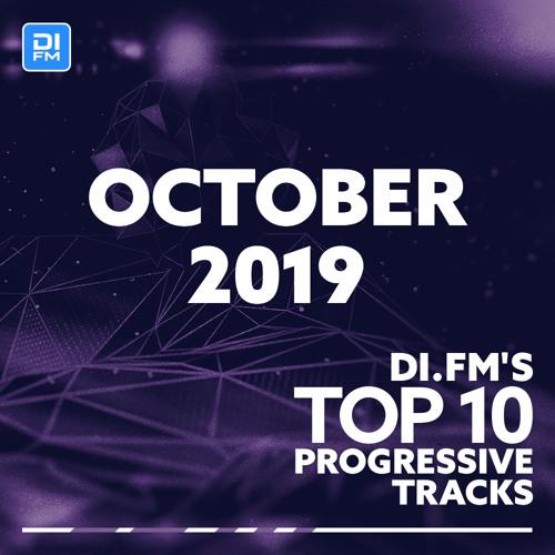 DI.FM Top 10 Progressive Tracks October 2019
