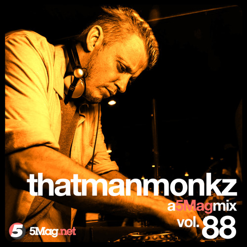 thatmanmonkz - A 5 Mag Mix vol 88