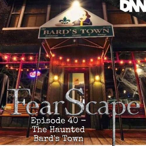 FearScape 40. The Haunted Bard's Town