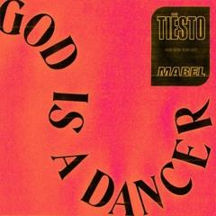 Tiësto, Mabel - God Is A Dancer (DJ Kuba & Neitan x Bounce Inc. Remix)