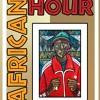 African Hour Mixtape by Dj Tall Up