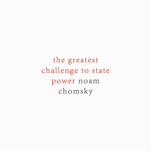 #219   The Greatest Challenge To State Power: Journalism In Our Time w/ Noam Chomsky