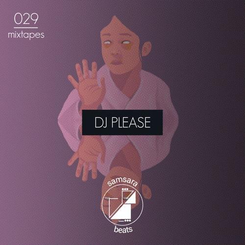 Samsara Beats Mixtapes   029   DJ Please