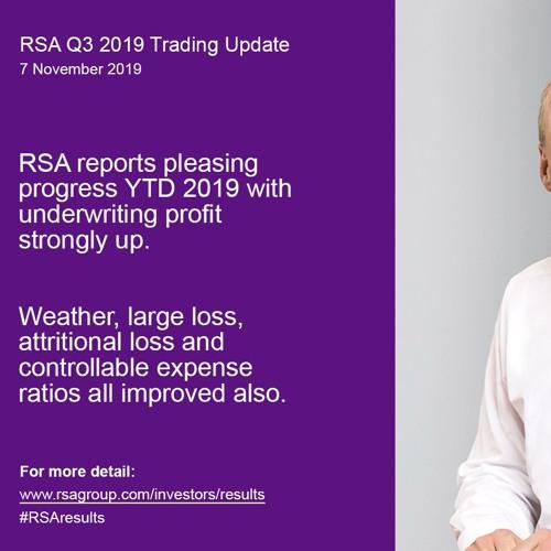 RSA Q3 2019 Trading Update - Analyst Call