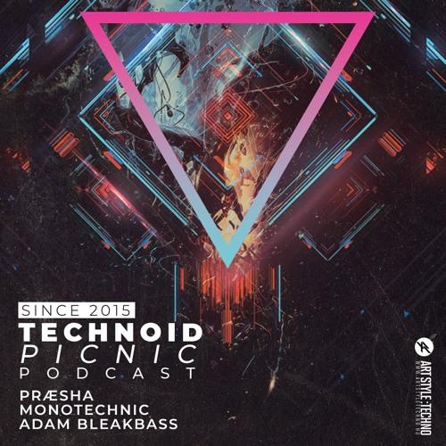 Adam BleakBass Presents: Technoid Picnic Podcast | Episode 49