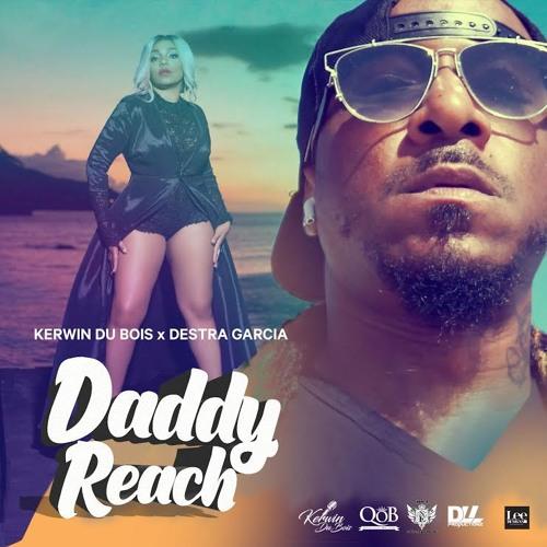 """Kerwin Du Bois & Destra Garcia: """"Daddy Reach"""""""
