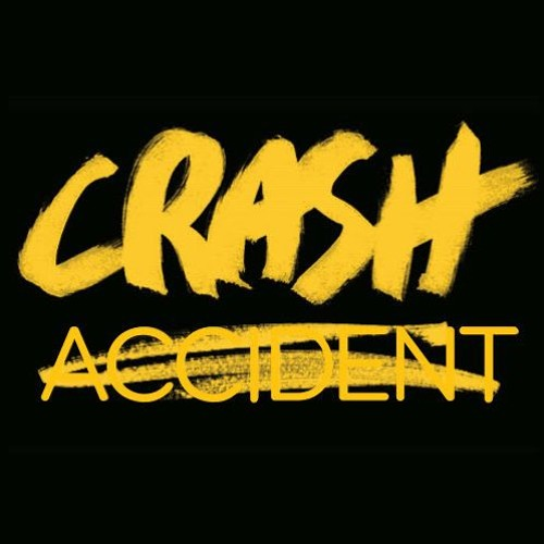 """Why we say """"crash"""" and not """"accident"""""""