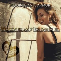 Engin Can Cakmur - Breath Of Istanbul