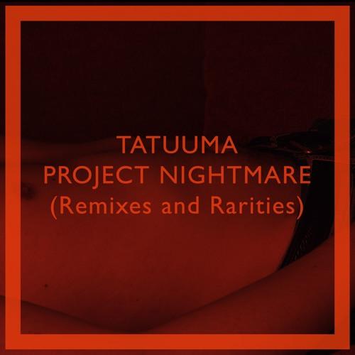 Project Nightmare: Remixes and Rarities