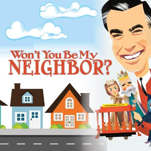 Won't You Be My Neighbor by Rev Jeni Anderson 11-3-2019