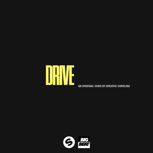 Breathe Carolina - Drive [OUT NOW]