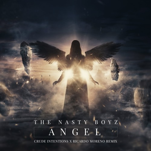 Nasty Boys - Angel(Crude Intentions X Ricardo Moreno Remix)FREE DOWNLOAD