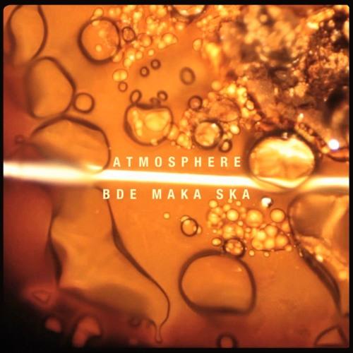 Atmosphere - Bde Maka Ska