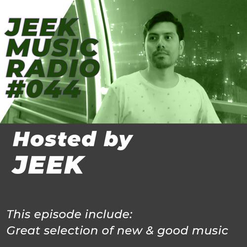 JEEKMUSIC RADIO #044