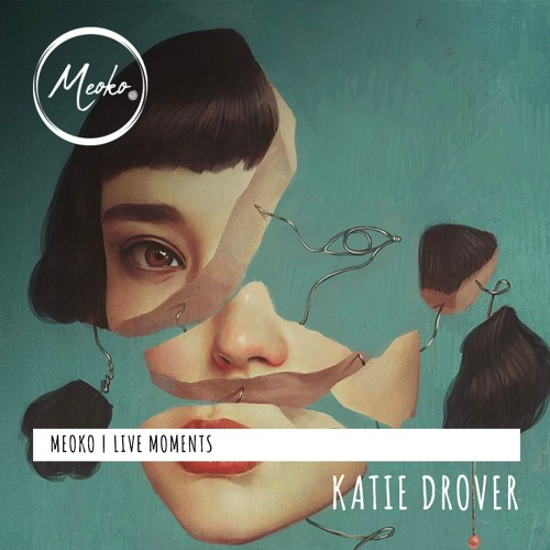 MEOKO Live Moments with Katie Drover - recorded @ La Maison x Watergate, Berlin (12/09/2019)