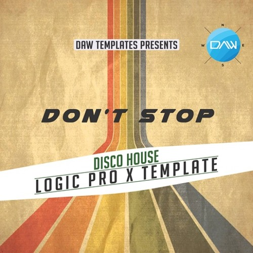 Don't Stop Now Logic Pro X Template