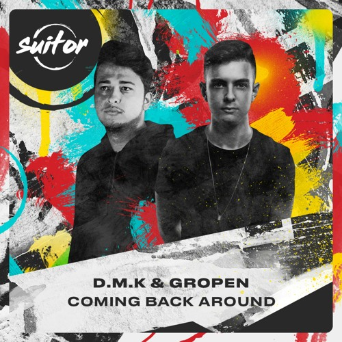 D.M.K & Gropen - Coming Back Around [ FREE DOWNLOAD ]