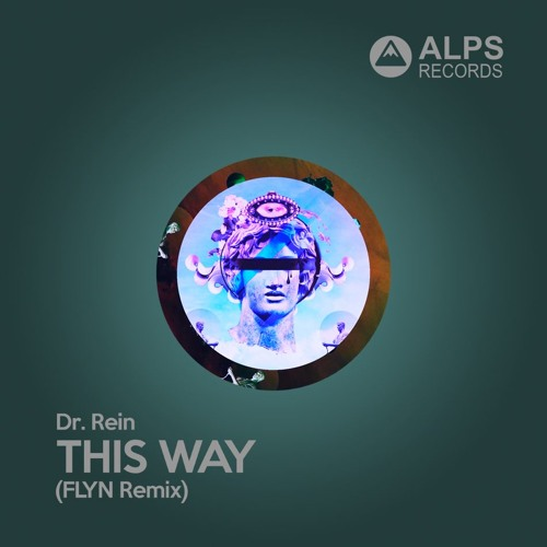Dr. Rein - This Way (Flyn Remix) FREE DOWNLOAD