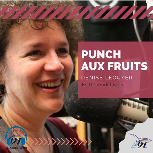 Annie Bédard : Punch aux fruits