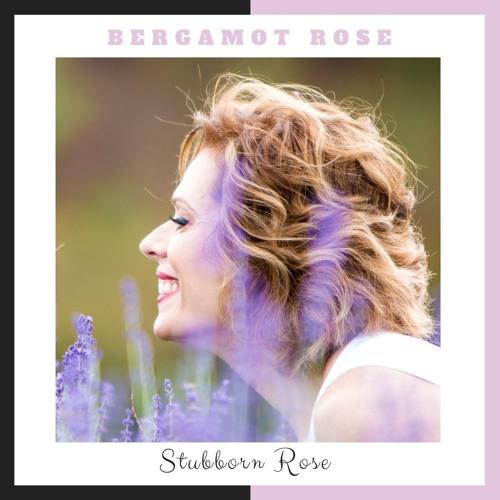 Stubborn Rose | Bergamot Rose
