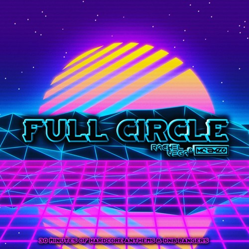 RACHEL VEGA & EMZO PRESENT: FULL CIRCLE