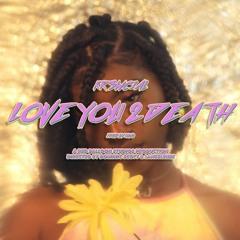 Love You 2 Death (I Mean It) - Kr3wcial Prod by Niyo