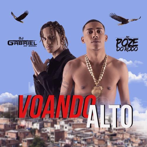 MC POZE - TO VOANDO ALTO [ DJ GABRIEL DO BOREL ] OFICIAL