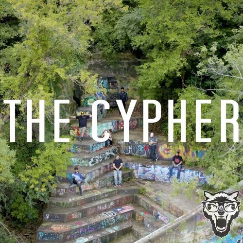THE CYPHER (ft. 4Mative,WalrusTheHuman,ACKronem, TuvokTheWord,AfterThought,HagenTheDragon,L-DuB,KPW)