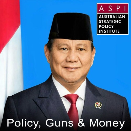 A new Defence Minister for Indonesia, Future Submarine costs, & the security of Australia's north