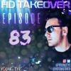 Download Young Tye Presents - HD Takeover Radio 83 Mp3